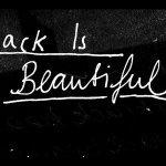 BlackIsBeautiful