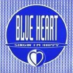 Blue Heart - Singin' I'm Happy (Lalali Mix)