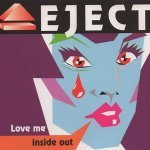 Eject - Love Me Inside Out (Radio Edit)