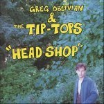 Greg Oblivian & The Tip-Tops