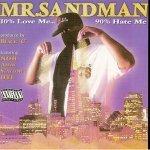 Mr. Sandman - Exposed 2 the Game
