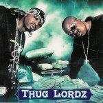 Thug Lordz - Thug Lordz Ride Tonight